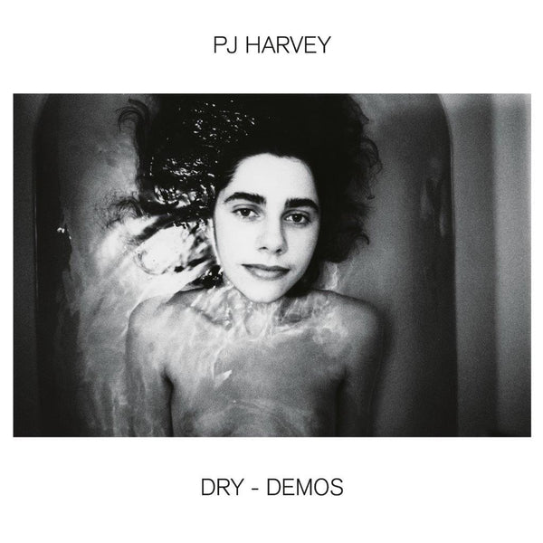 PJ Harvey - Dry [Demos]
