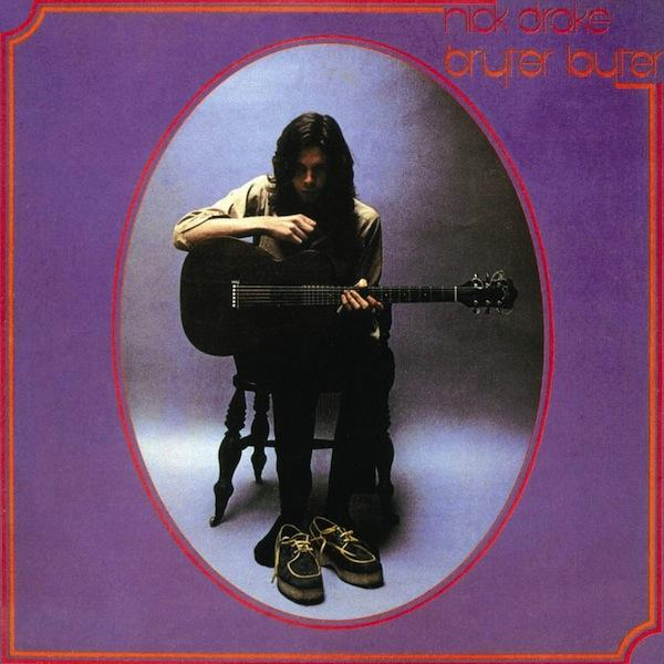 Nick Drake - Bryter Later