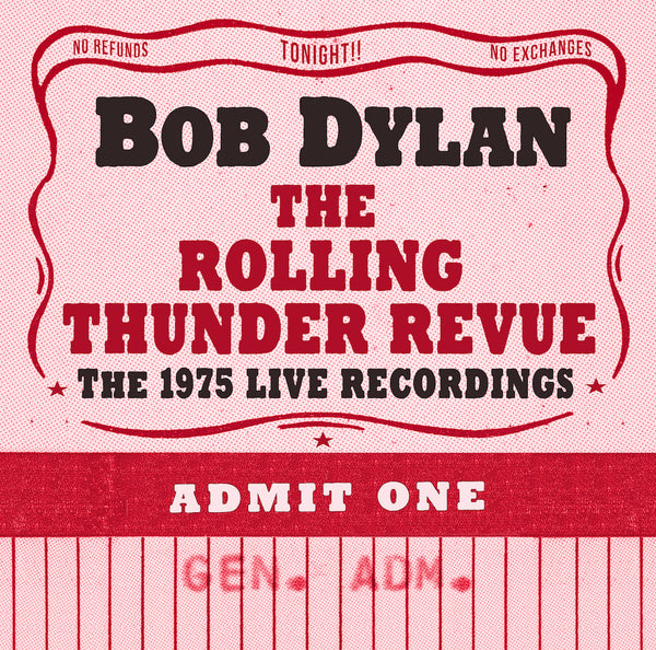 Bob Dylan - The Rolling Thunder Revue: The 1975 Live Recordings [The Bootleg Series Vol. 5]