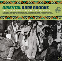 Various Artists - Oriental Rare Groove – Rare Funky Songs From The Arabic World