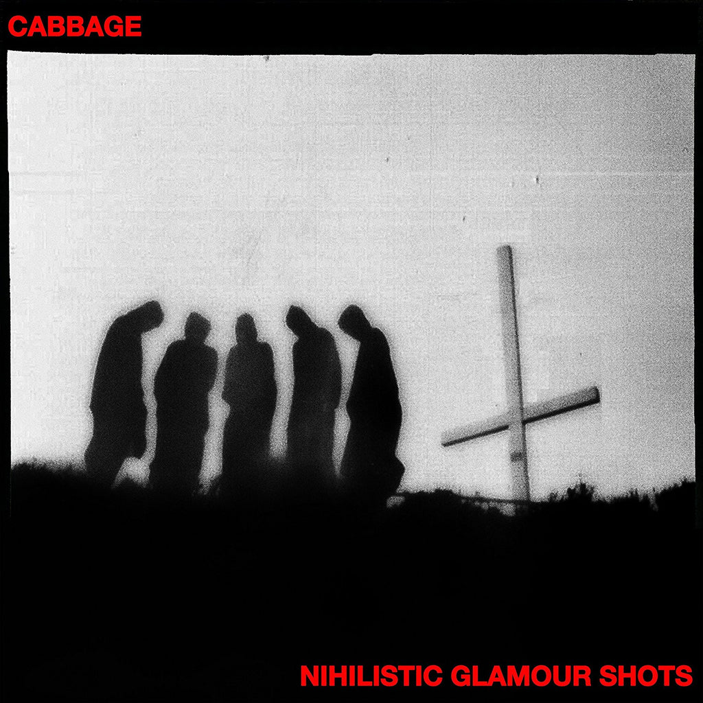 Cabbage - Nihilistic Glamour Shots - Drift Records
