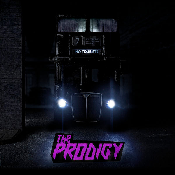 The Prodigy- No Tourists