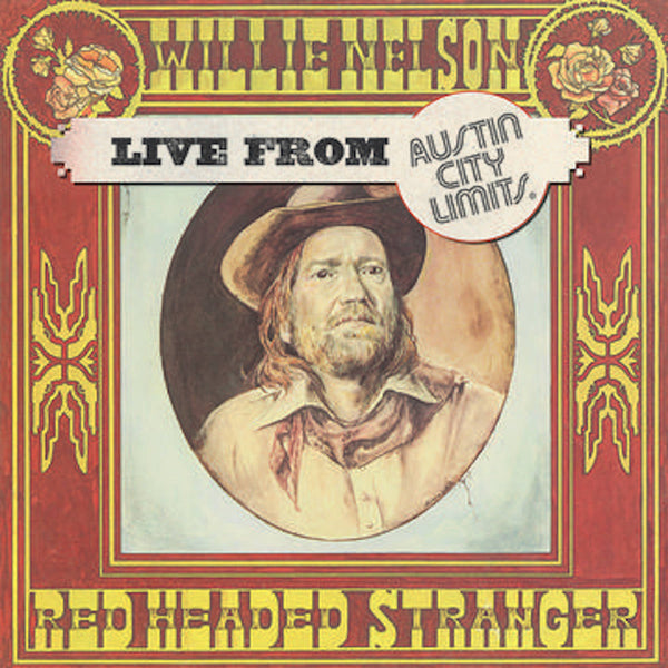 Willie Nelson - Live At Austin City Limits 1976