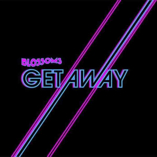 Blossoms - Getaway - Drift Records