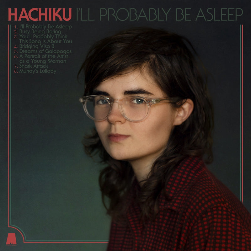 Hachiku - I'll Probably Be Asleep