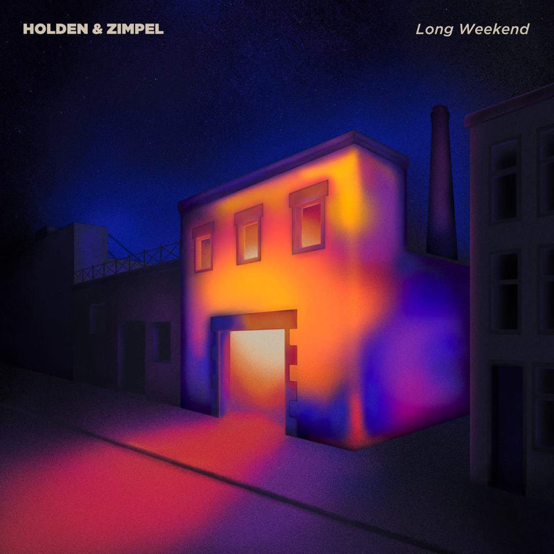 Holden & Zimpel - Long Weekend EP
