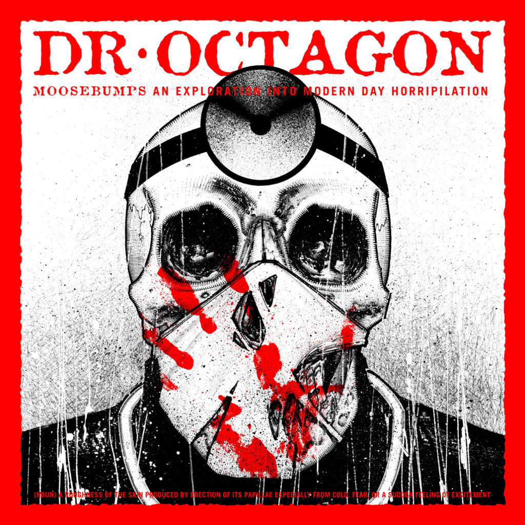 Dr Octagon - Moosebumps An Exploration Into Modern Day Horripilation - Drift Records
