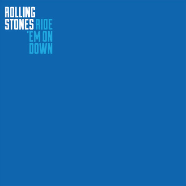 Rolling Stones - Ride 'Em On Down