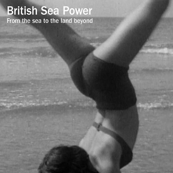 British Sea Power - From The Sea To The Land Beyond - Drift Records