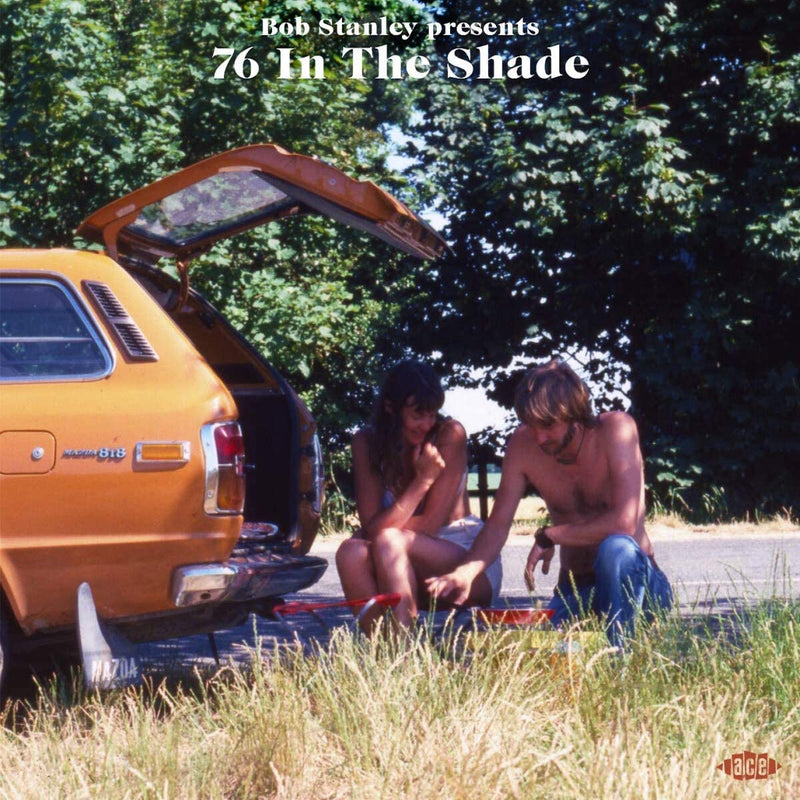 Bob Stanley Presents - 76 In The Shade