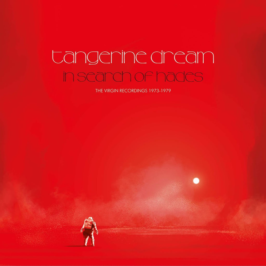 Tangerine Dream - In Search of Hades: The Virgin Recordings 1973 – 1979