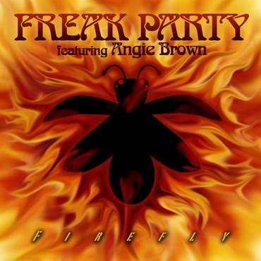 Freak Party feat. Angie Brown - Firefly