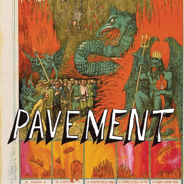 Pavement - Quarantine The Past: The Best of Pavement