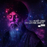 Dr Lonnie Smith - All In My Mind (Tone Poet Edition)