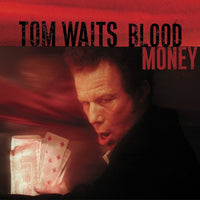 Tom Waits - Blood Money [Remastered]