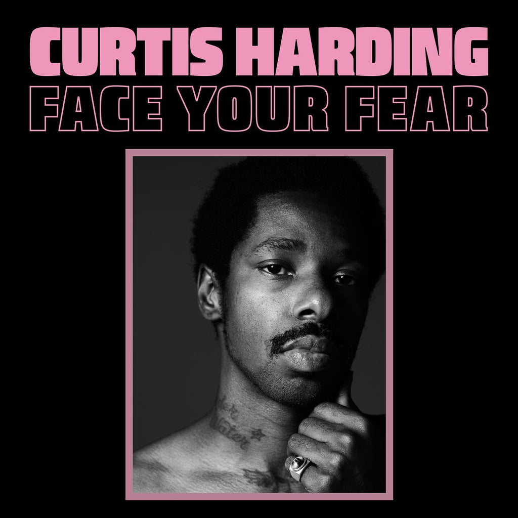 Curtis Harding - Face Your Fear - Drift Records
