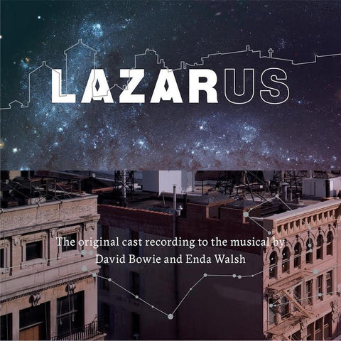 David Bowie and Enda Walsh - Lazarus Original Cast Recording