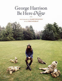 Barry Feinstein & Chris Murray - George Harrison: Be Here Now
