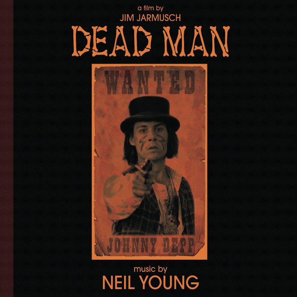 Neil Young - Dead Man: A Film By Jim Jarmusch [Music From And Inspired By The Motion Picture]