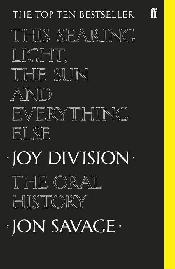 Jon Savage - This Searing Light, the Sun and Everything Else