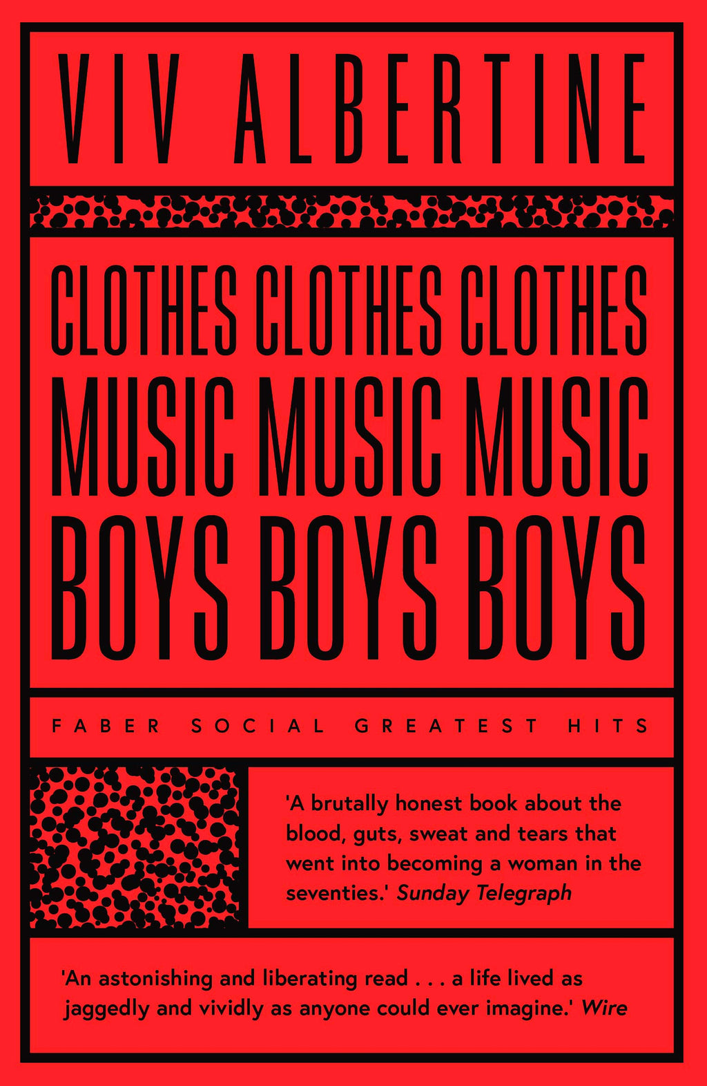 Viv Albertine - Clothes, Clothes, Clothes. Music, Music, Music. Boys, Boys, Boys [Faber Social Greatest Hits]