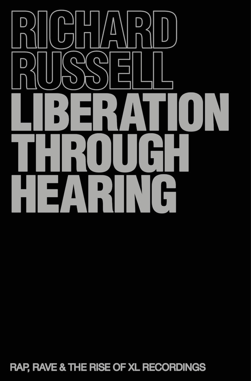 Richard Russell - Liberation Through Hearing