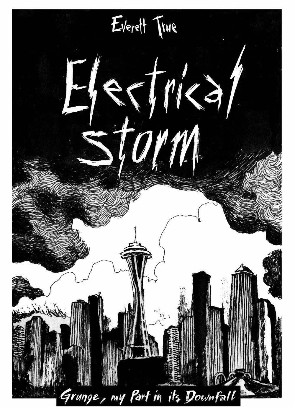 Everett True - The Electrical Storm - Drift Records