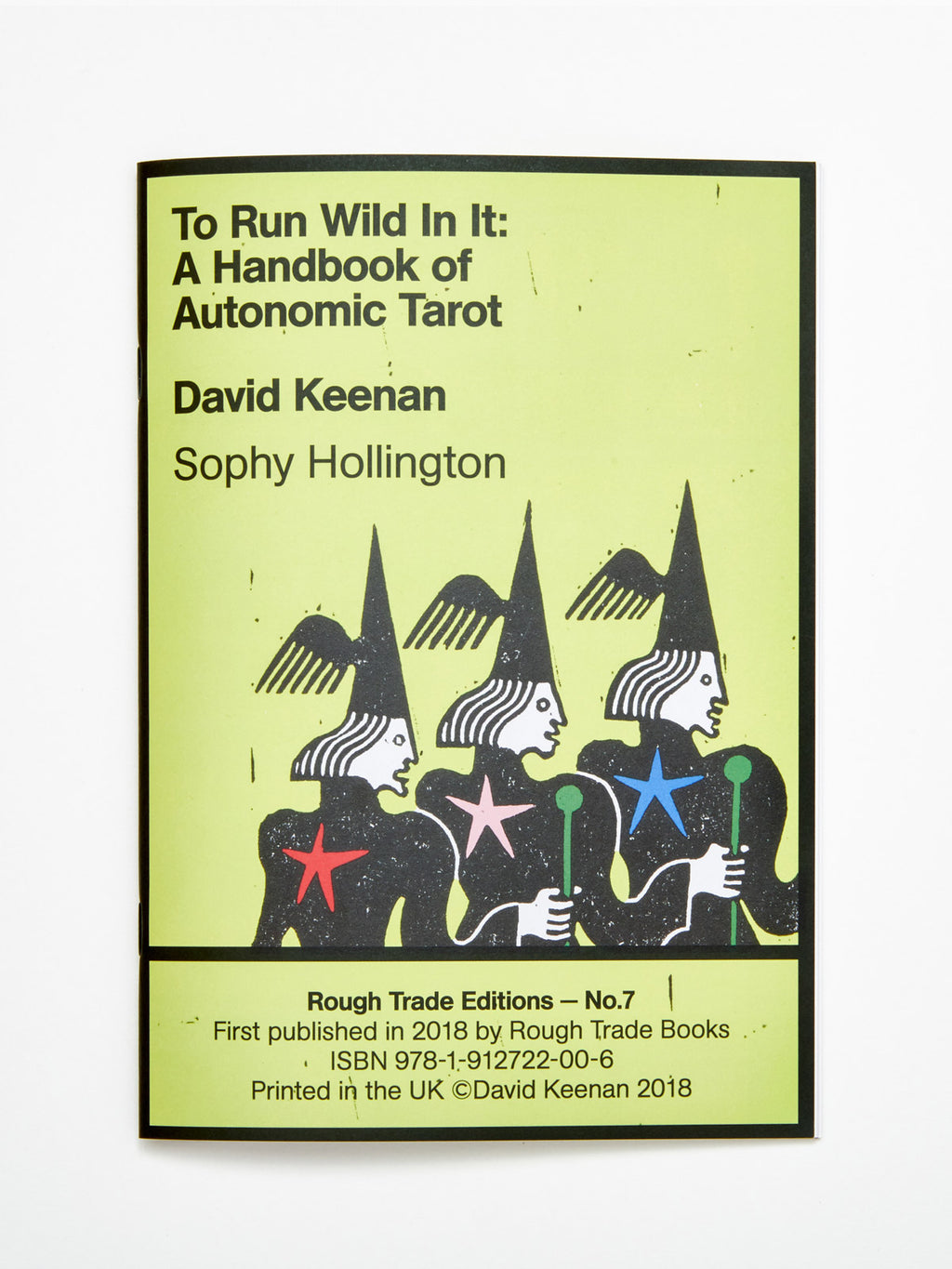 David Keenan & Sophy Hollington - To Run Wild In It