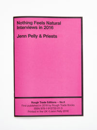 Jenn Pelly & Priests - Nothing Feels Natural