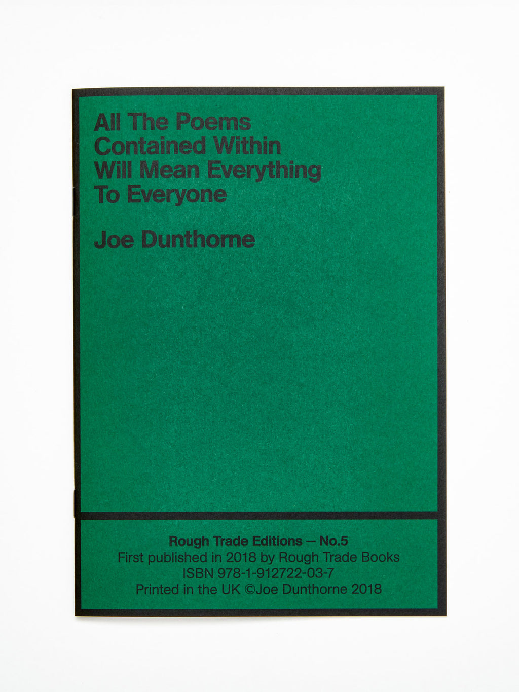 Joe Dunthorne - All The Poems Contained Within Will Mean Everything To Everyone
