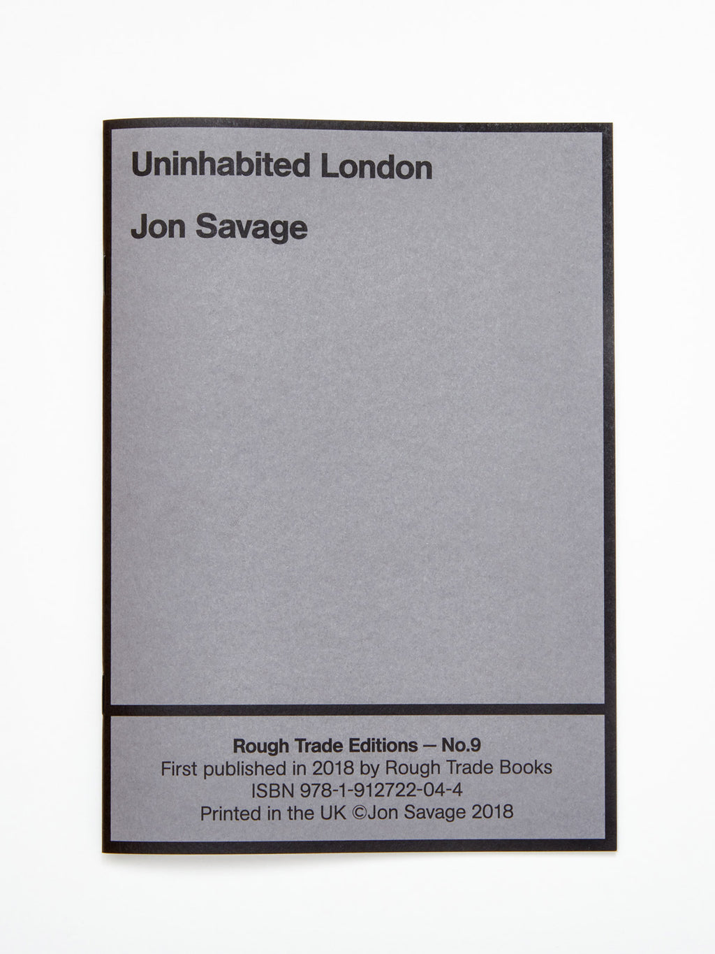 Jon Savage - Uninhabited London