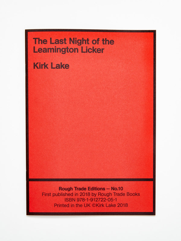 Kirk Lake - The Last Night of the Leamington Licker