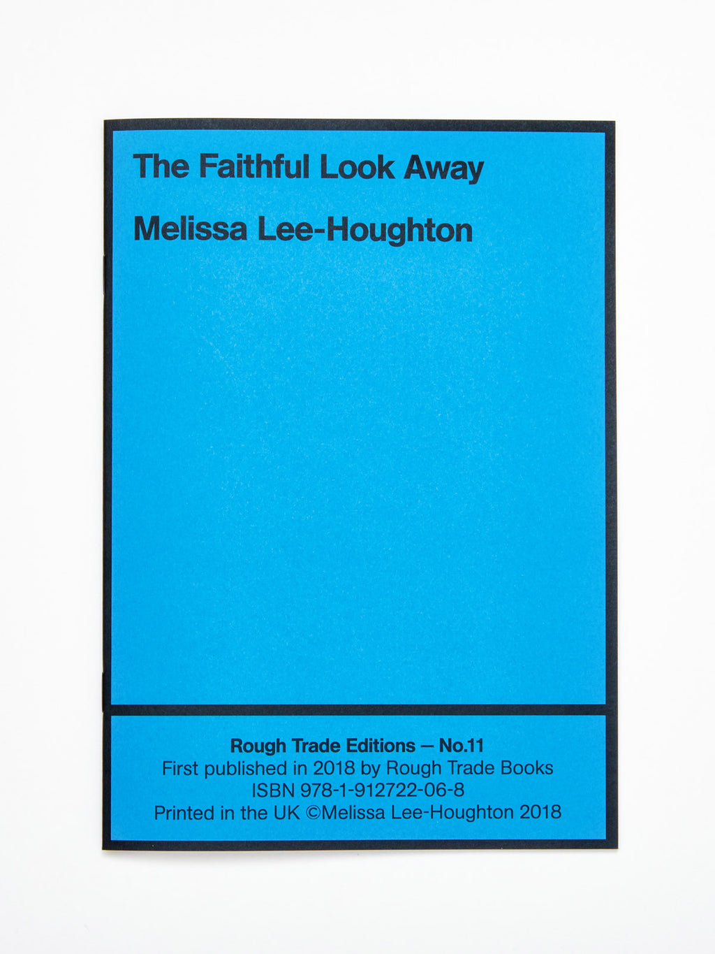 Melissa Lee-Houghton - The Faithful Look Away