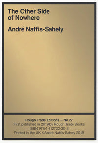André Naffis Sahely - The Other Side of Nowhere