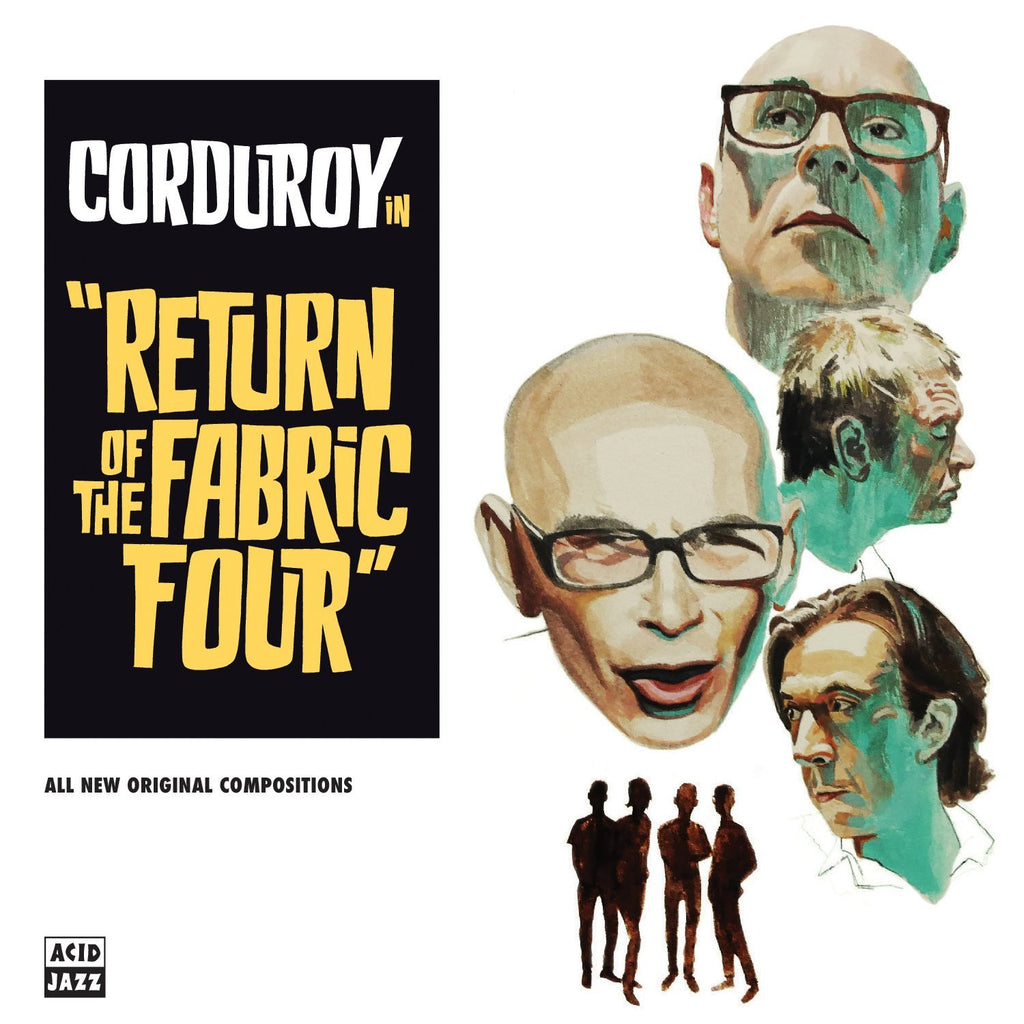 Corduroy - Return Of The Fabric Four - Drift Records