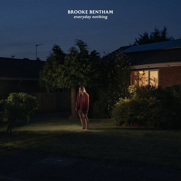 Brooke Bentham - Everyday Nothing