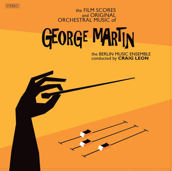 The Berlin Music Ensemble conducted by Craig Leon - The Film Scores and Original Orchestral Music of George Martin