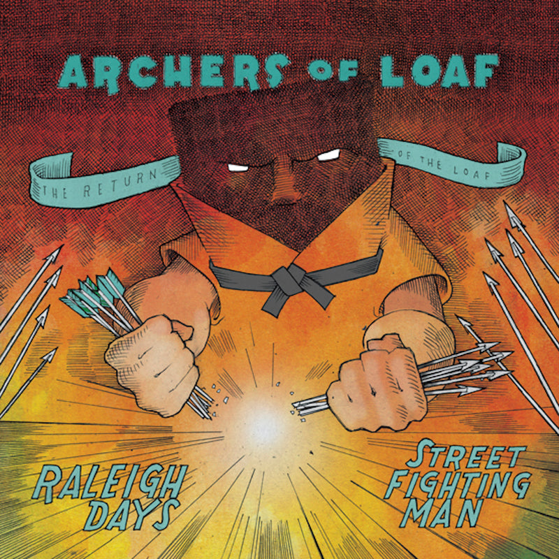 Archers of Loaf - Raleigh Days / Street Fighting Man