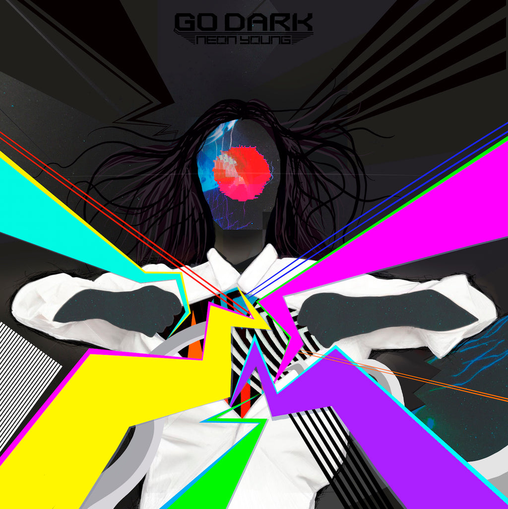 Go Dark - Neon Young