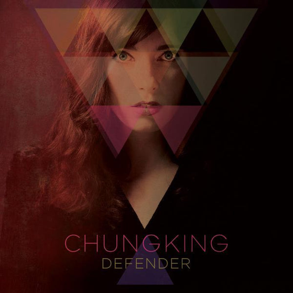 Chungking - Defender - Drift Records