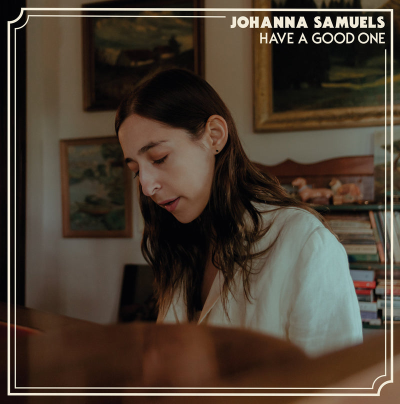 Johanna Samuels - Have A Good One