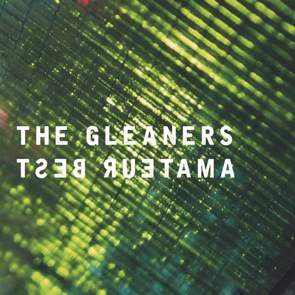 Amateur Best - The Gleaners - Drift Records