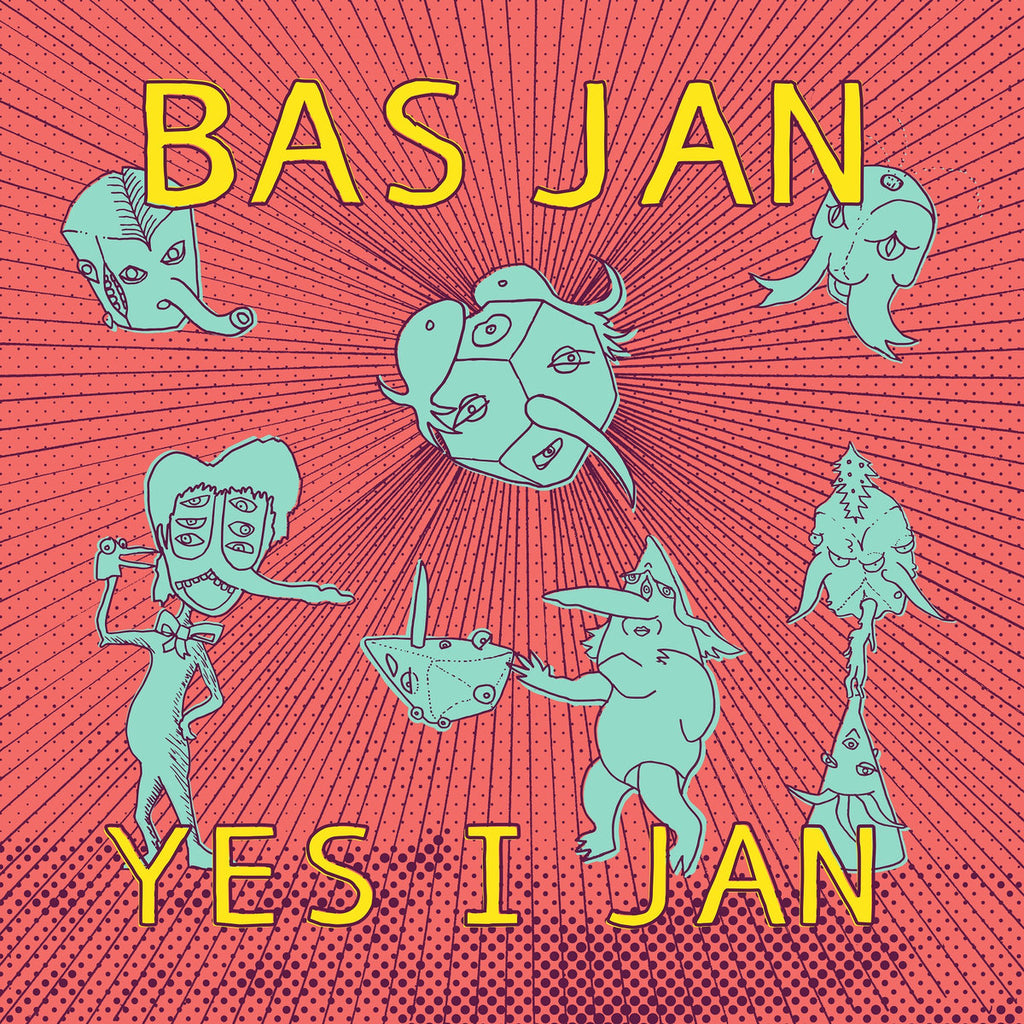 Bas Jan - Yes I Jan - Drift Records