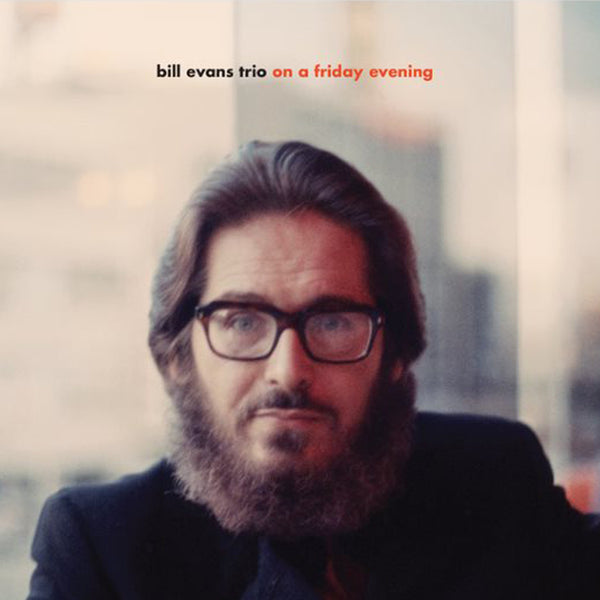 Bill Evans - On A Friday Evening