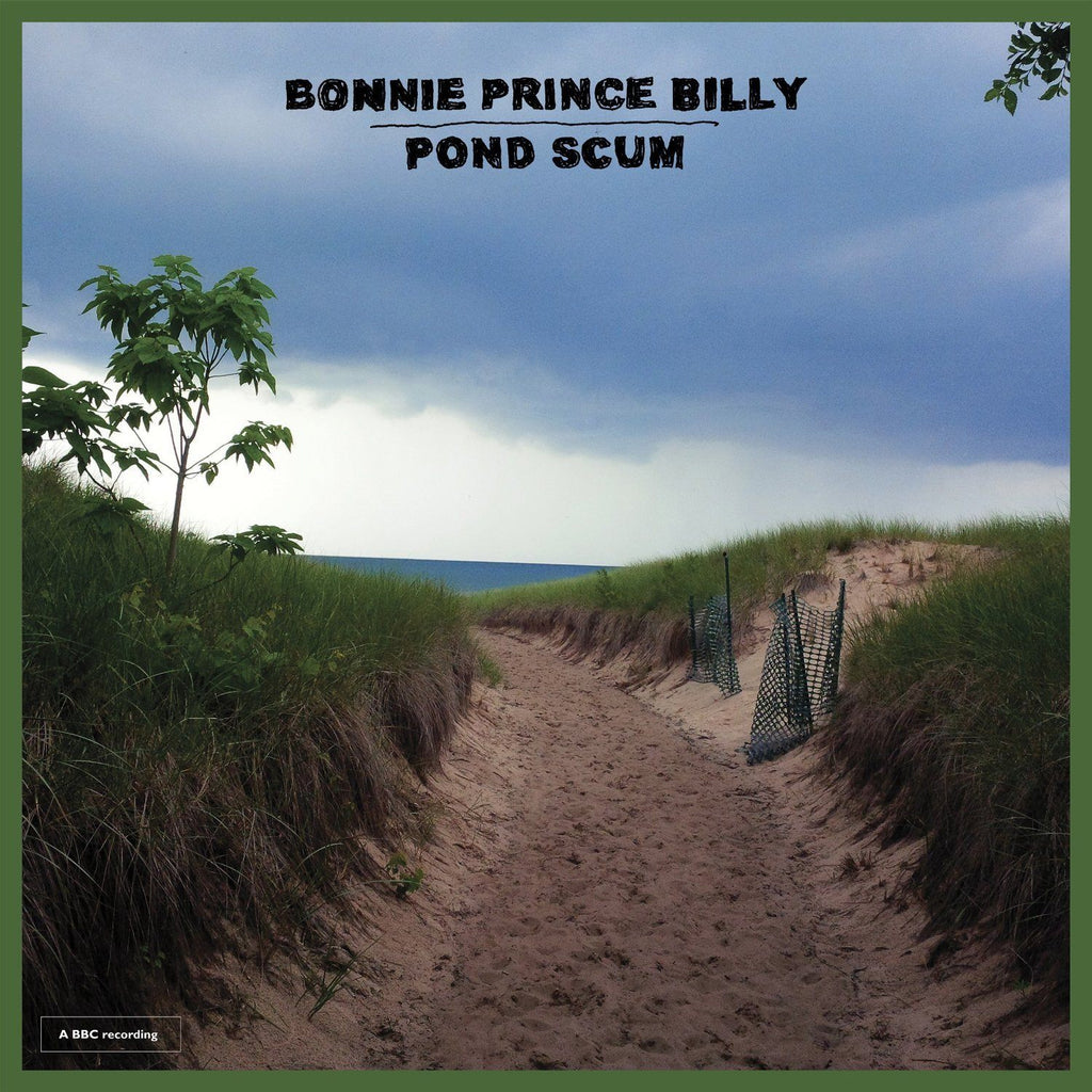 "Bonnie ""Prince"" Billy - Pond Scum - Drift Records"