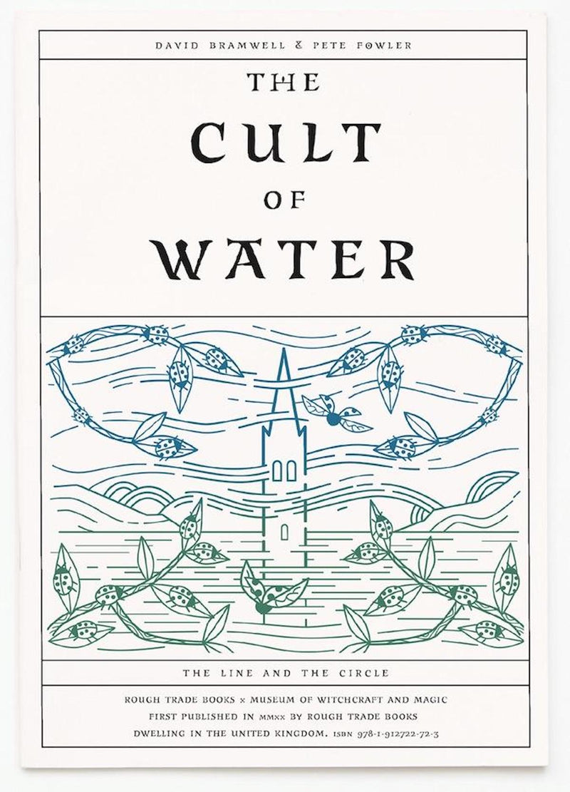 David Bramwell & Pete Fowler - The Cult of Water