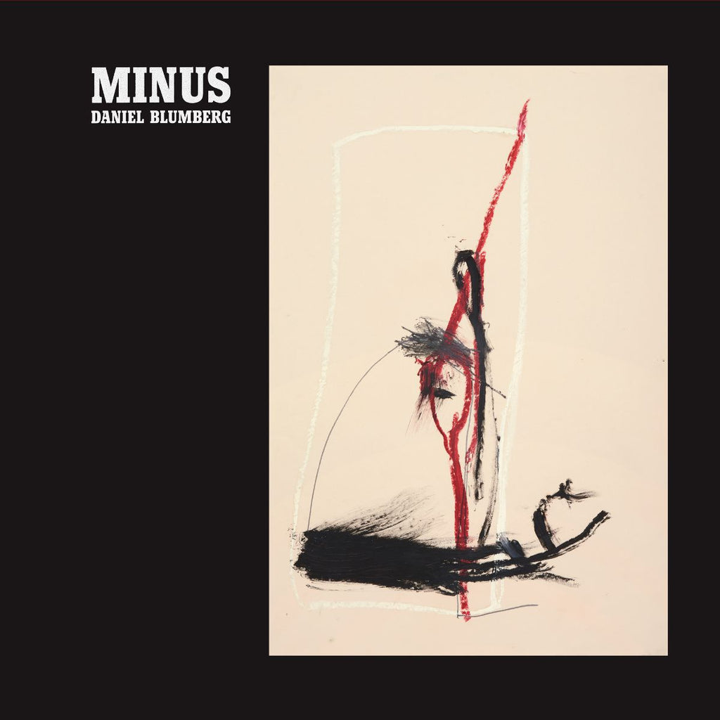 Daniel Blumberg - Minus - Drift Records