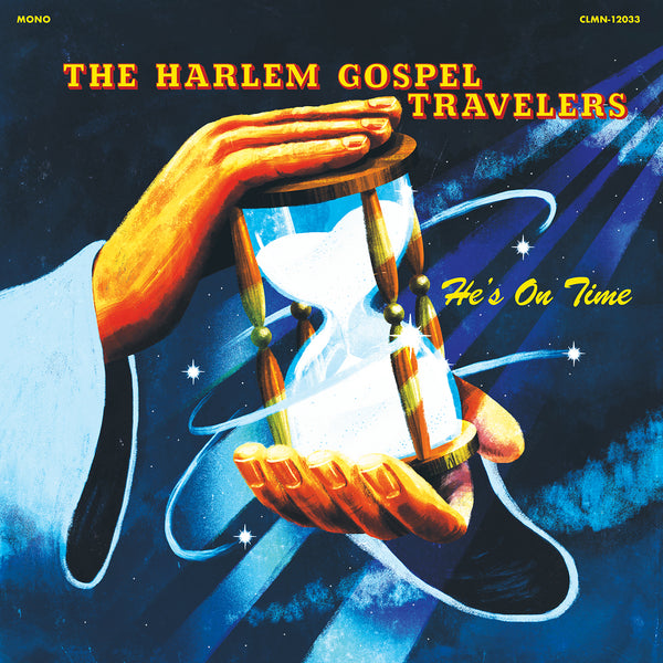 The Harlem Gospel Travelers - He's On Time