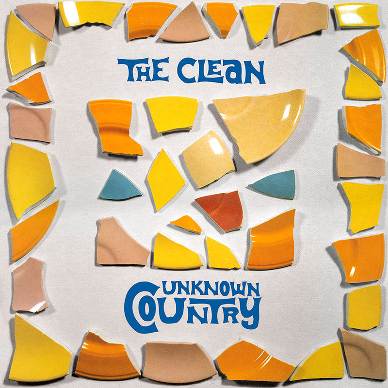 The Clean - Unknown Country [2021 Reissue]