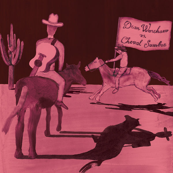 Dean Wareham Vs. Cheval Sombre - Dean Wareham Vs. Cheval Sombre